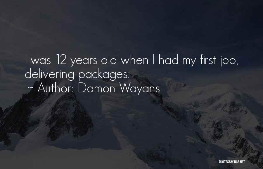 Damon Wayans Quotes 1301025