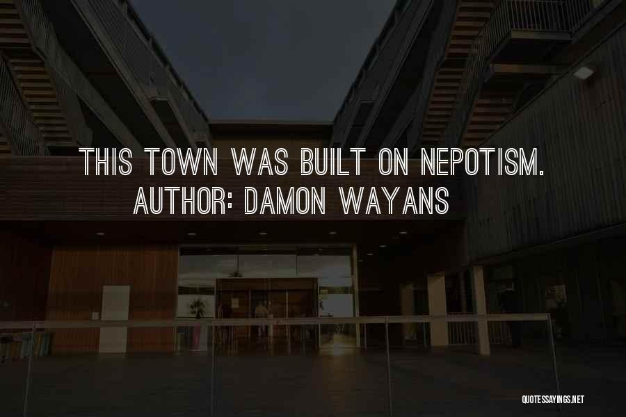 Damon Wayans Quotes 270321