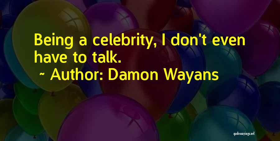 Damon Wayans Quotes 283030