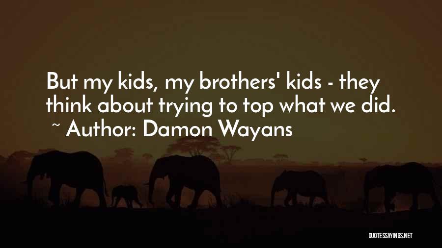 Damon Wayans Quotes 320573