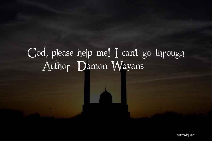 Damon Wayans Quotes 853723