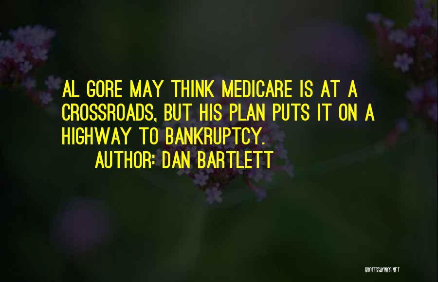 Dan Bartlett Quotes 458141