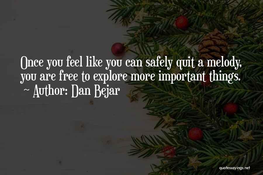 Dan Bejar Quotes 1100944