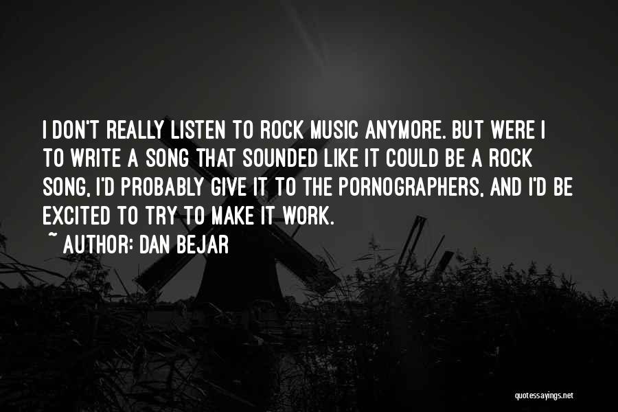 Dan Bejar Quotes 117702