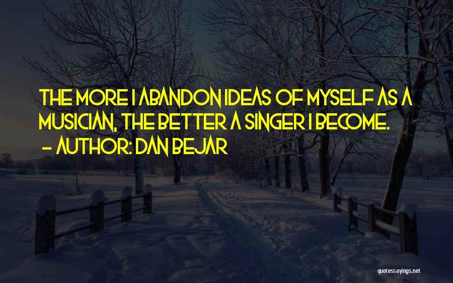 Dan Bejar Quotes 1280681