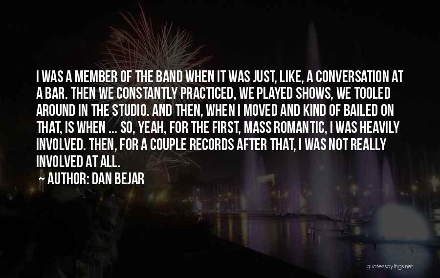 Dan Bejar Quotes 1284654