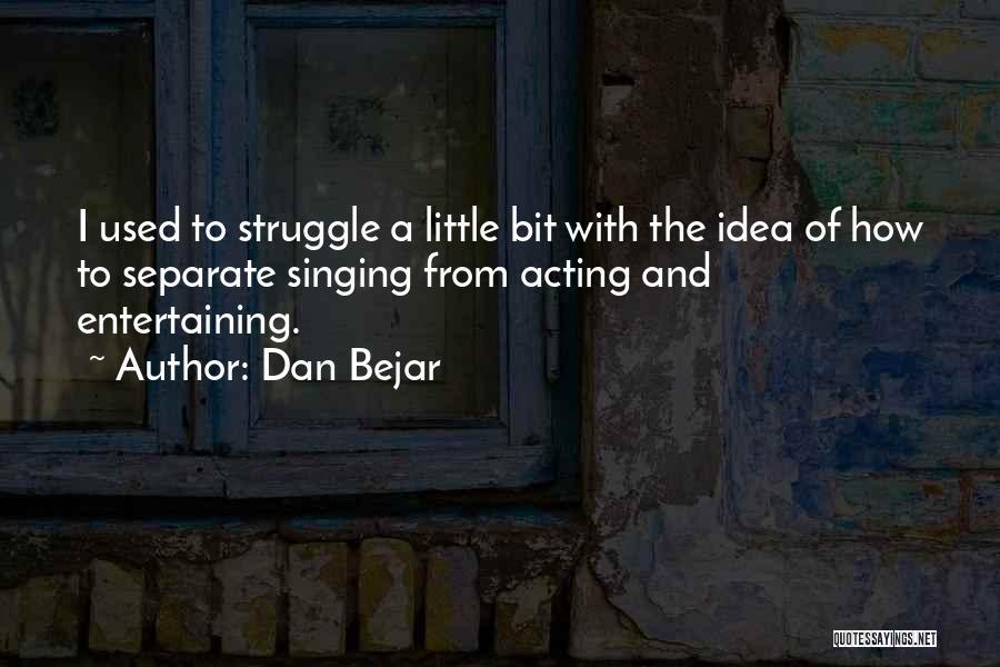 Dan Bejar Quotes 1616616