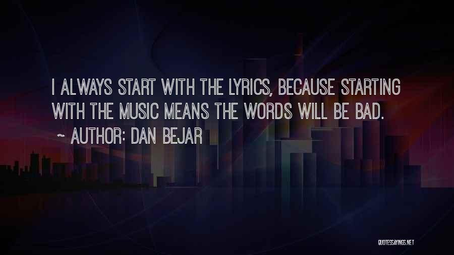 Dan Bejar Quotes 1906418