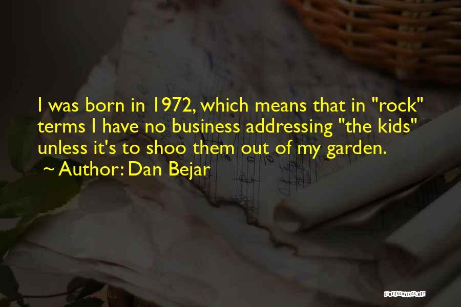 Dan Bejar Quotes 2114427