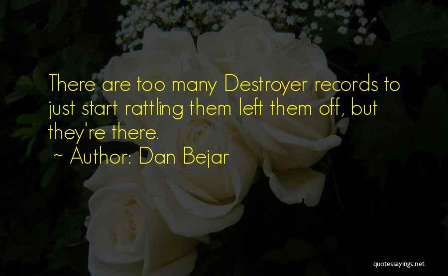 Dan Bejar Quotes 554819