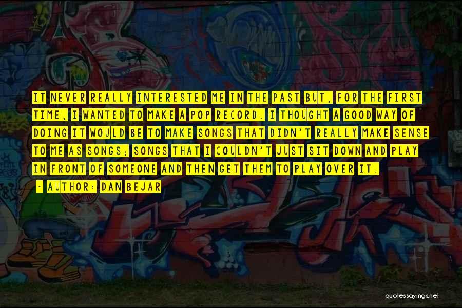 Dan Bejar Quotes 668995
