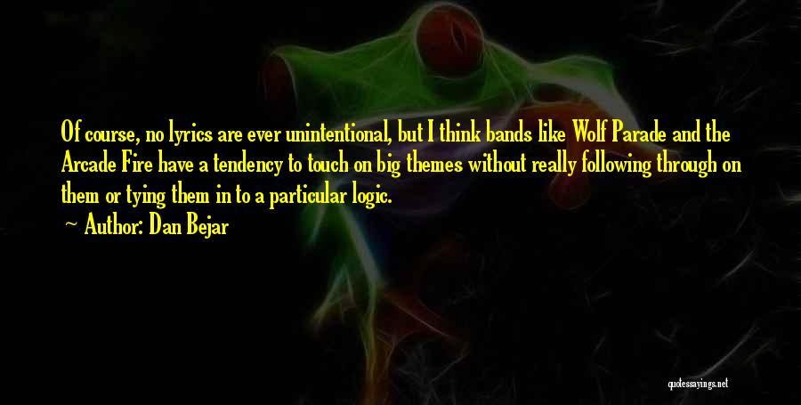 Dan Bejar Quotes 858413