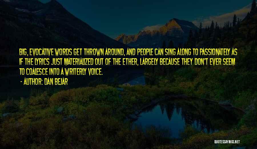 Dan Bejar Quotes 918131