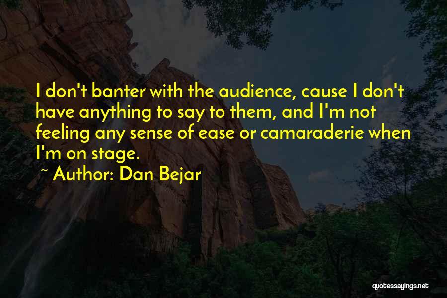 Dan Bejar Quotes 946299