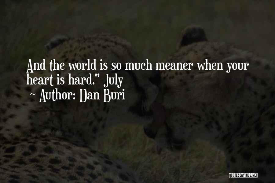 Dan Buri Quotes 196443