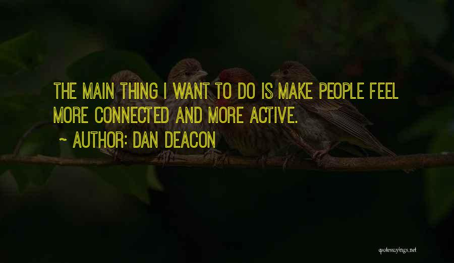 Dan Deacon Quotes 1450404
