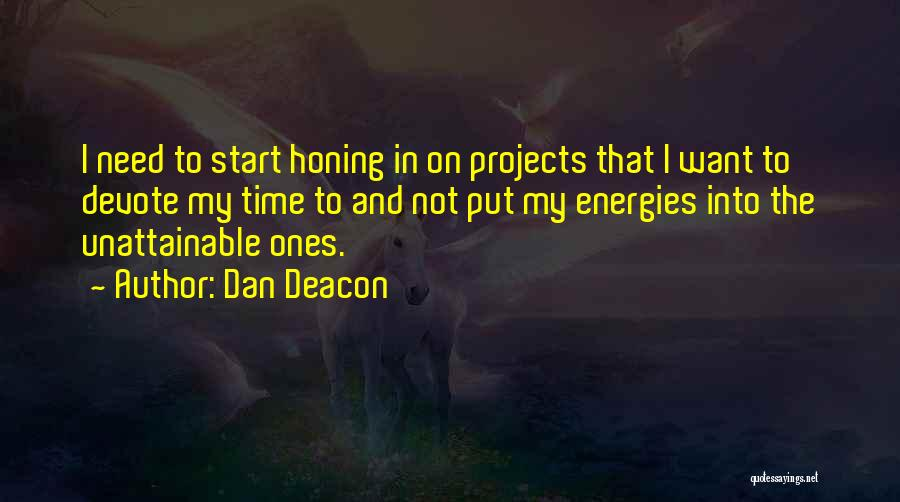 Dan Deacon Quotes 1571154