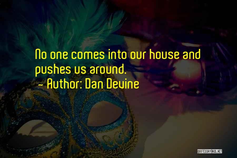 Dan Devine Quotes 1862587
