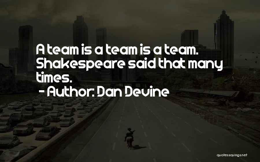 Dan Devine Quotes 2237916