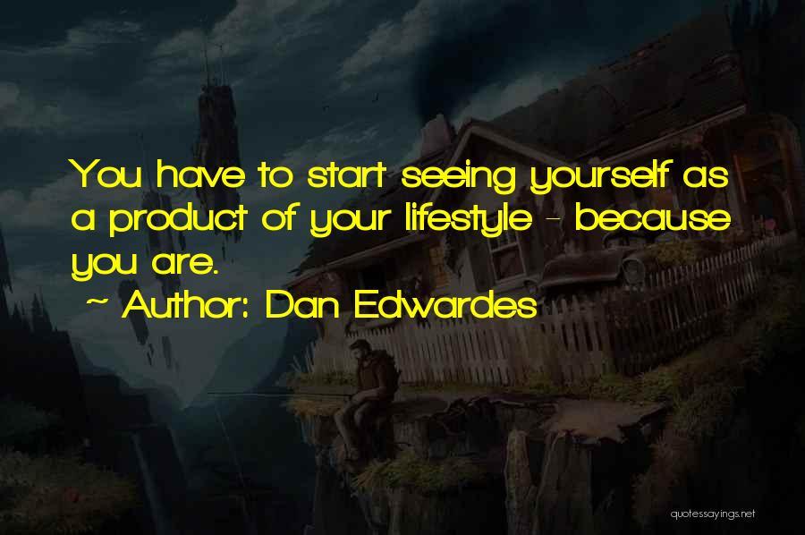 Dan Edwardes Quotes 510349