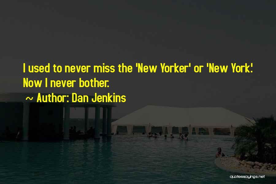Dan Jenkins Quotes 1002176