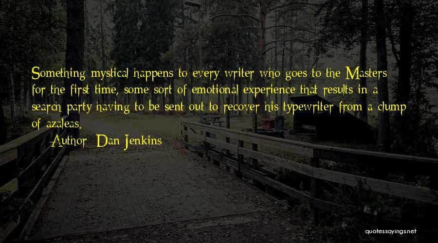 Dan Jenkins Quotes 1243010