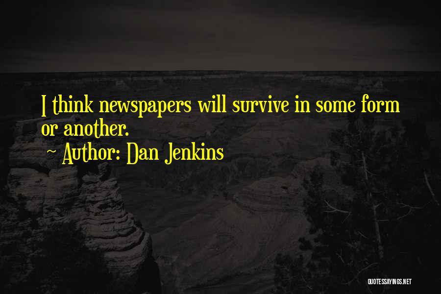 Dan Jenkins Quotes 1291556