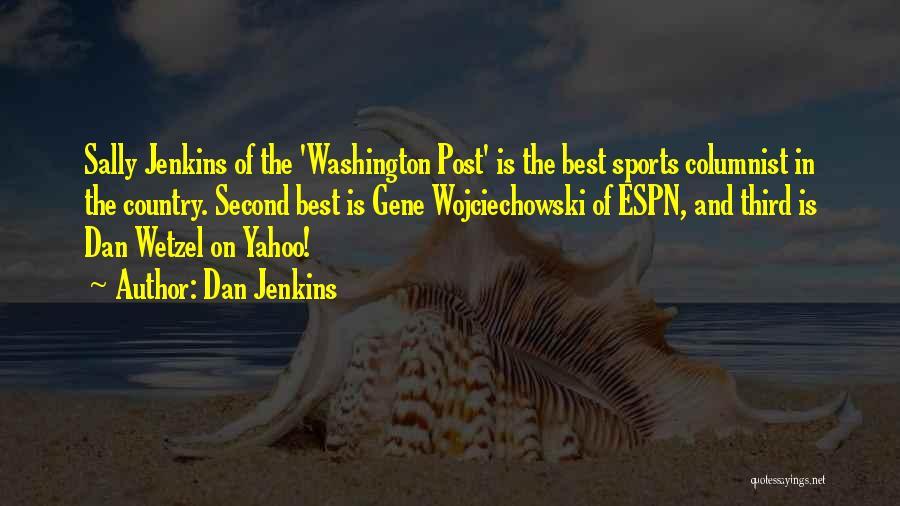 Dan Jenkins Quotes 1456548