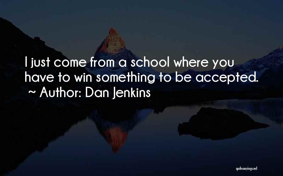 Dan Jenkins Quotes 1491907