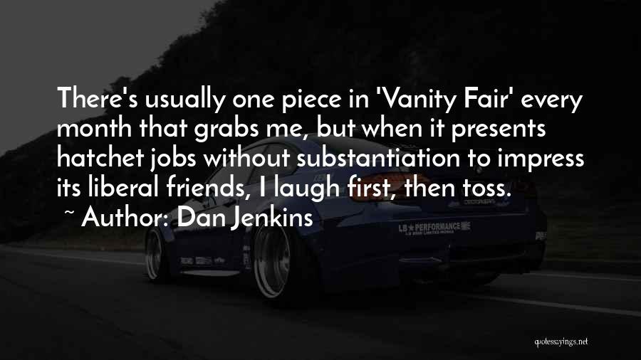 Dan Jenkins Quotes 1529519