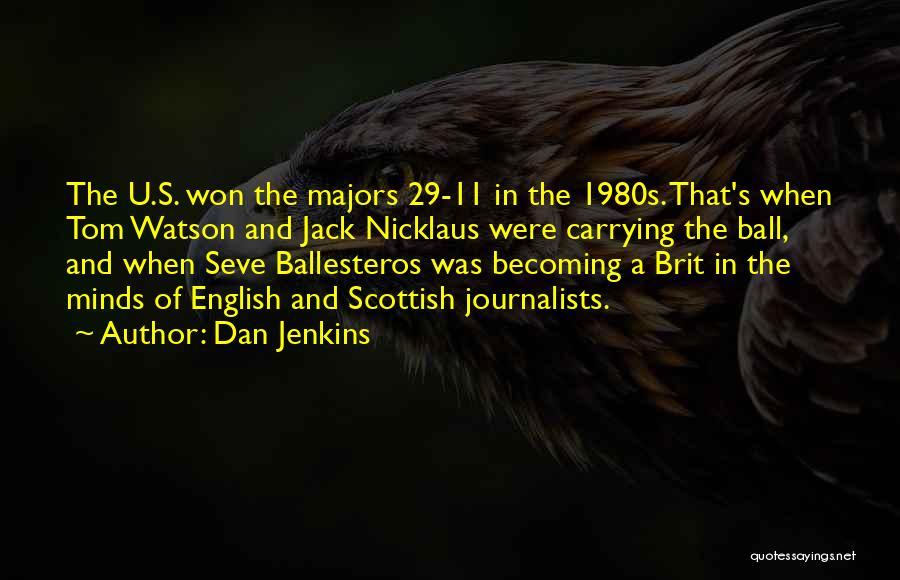 Dan Jenkins Quotes 1597008