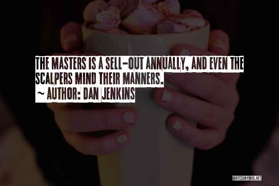 Dan Jenkins Quotes 1650533