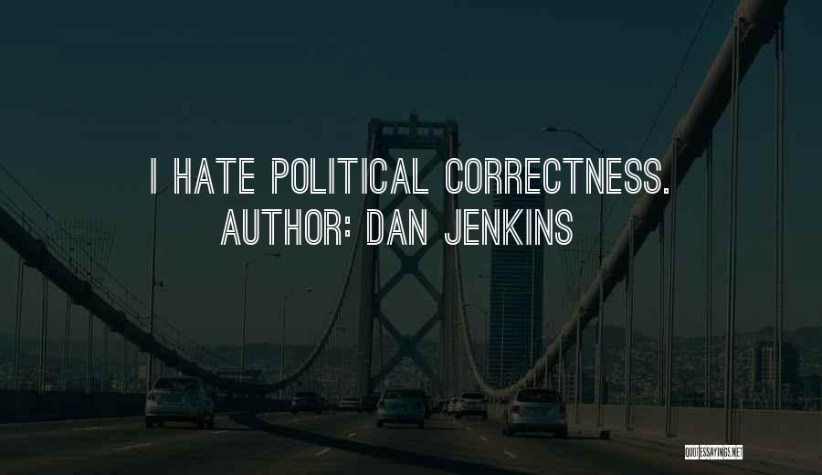 Dan Jenkins Quotes 1660383
