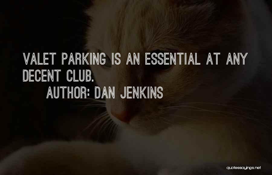 Dan Jenkins Quotes 1748423