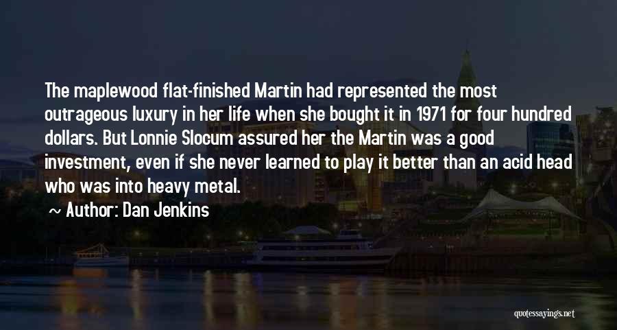 Dan Jenkins Quotes 1835607