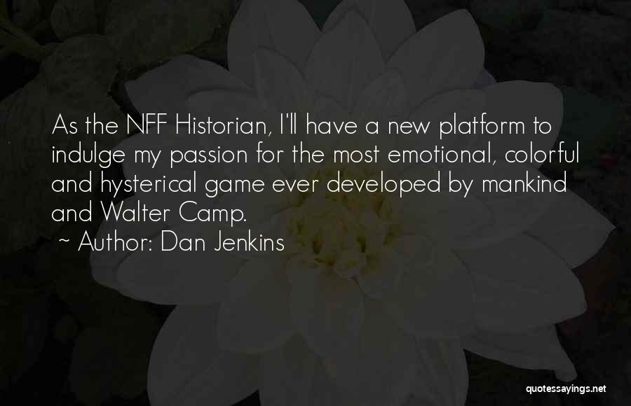 Dan Jenkins Quotes 1864731