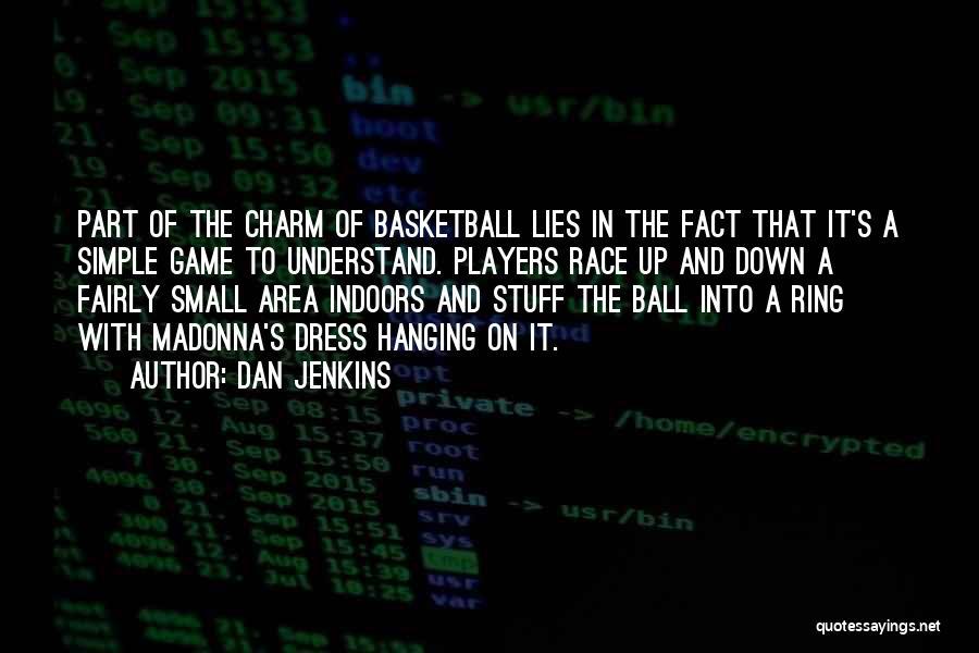 Dan Jenkins Quotes 1892471
