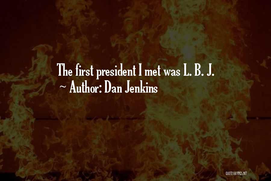 Dan Jenkins Quotes 1947367