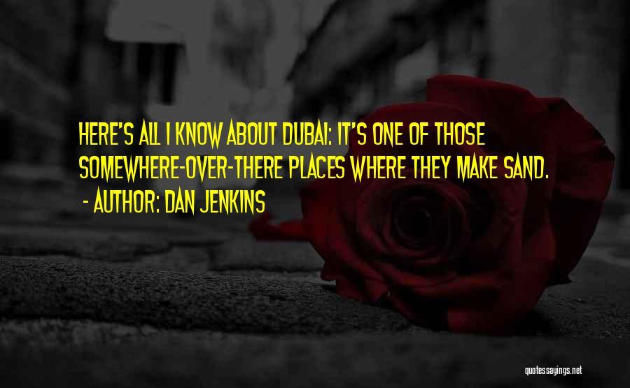 Dan Jenkins Quotes 1963916