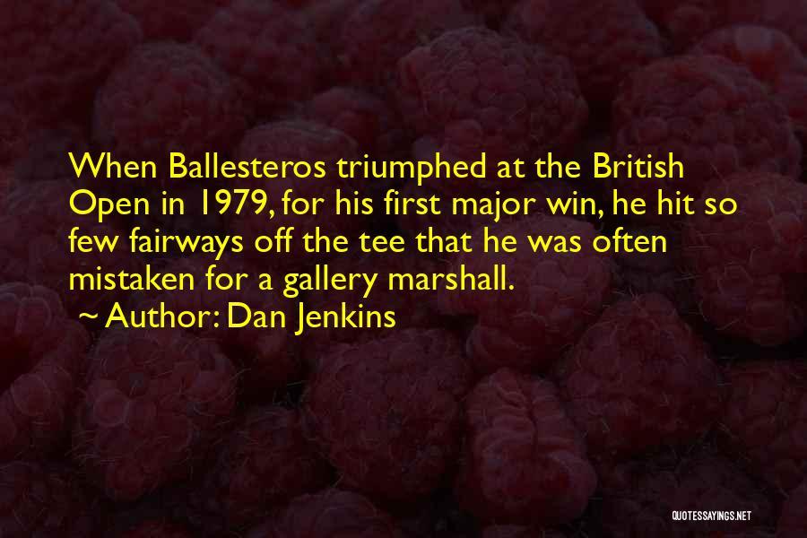 Dan Jenkins Quotes 1979210