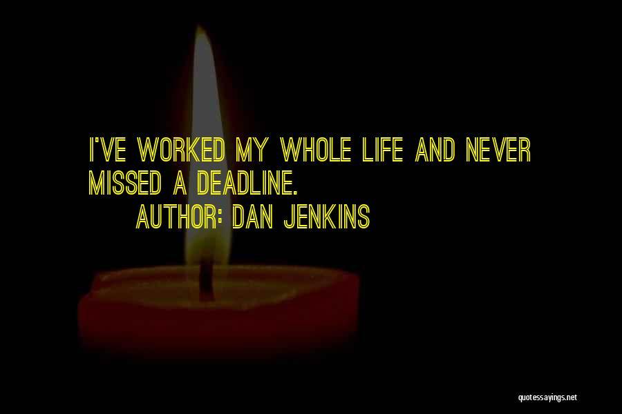 Dan Jenkins Quotes 200912