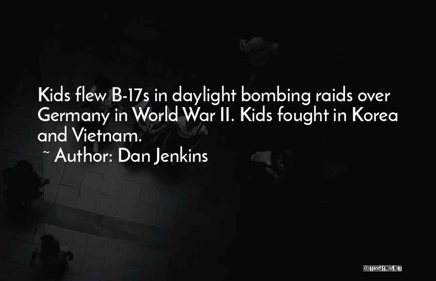 Dan Jenkins Quotes 220209