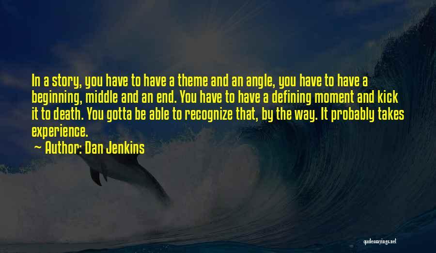 Dan Jenkins Quotes 2242888