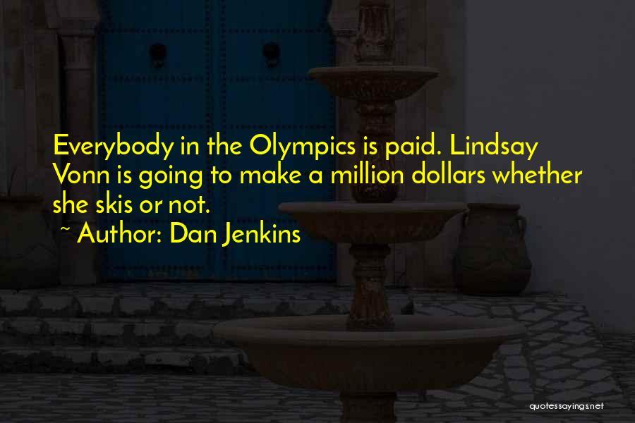 Dan Jenkins Quotes 270968