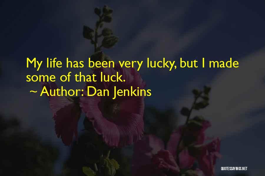 Dan Jenkins Quotes 281756