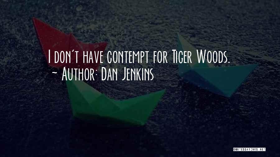 Dan Jenkins Quotes 282105