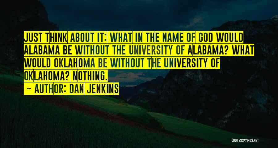 Dan Jenkins Quotes 330144