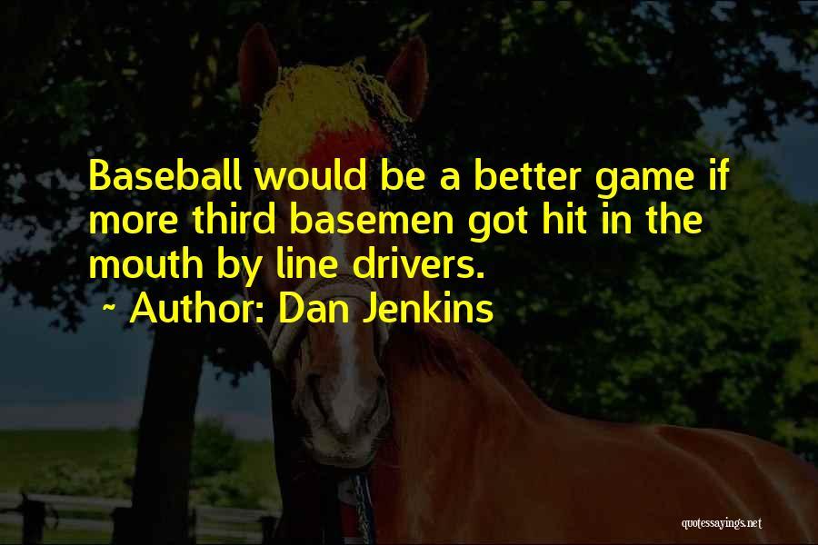 Dan Jenkins Quotes 680252