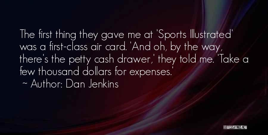 Dan Jenkins Quotes 699093