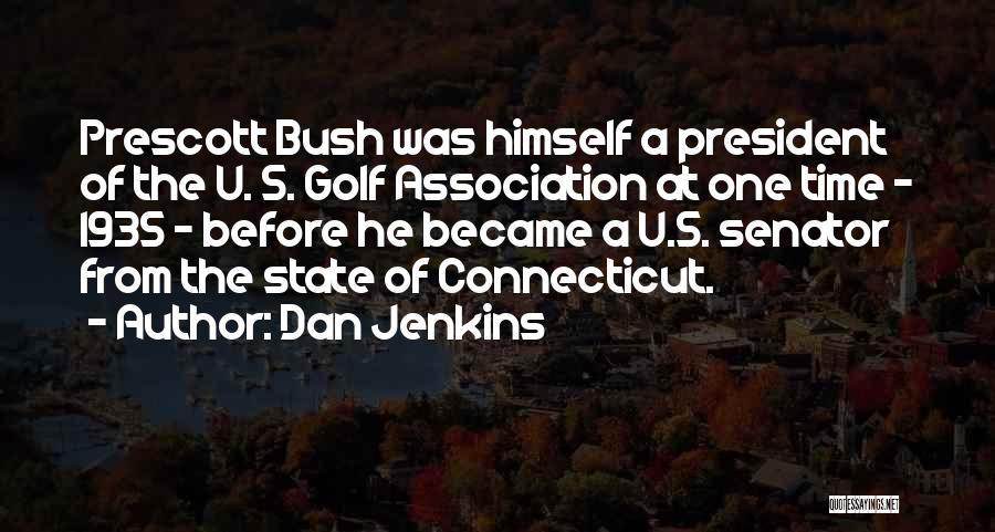 Dan Jenkins Quotes 754389